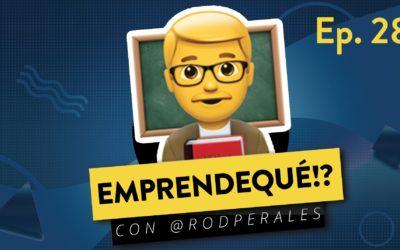 Ep. 28: El ABC de Emprender – Conferencia con Estudiantes de la Ibero