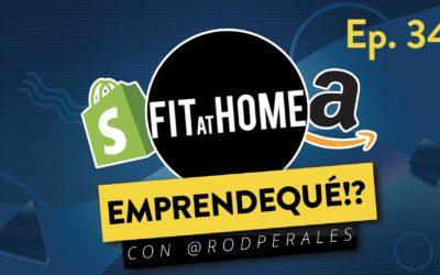 Ep. 34: De Godínez a estrella del eCommerce – Entrevista con Estrella Pastor de Fit at Home