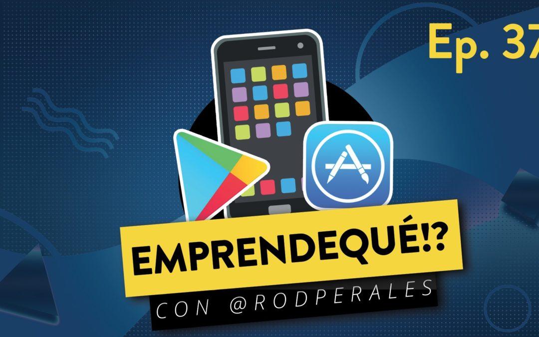 Ep. 37: Las Mejores Apps para Emprendedores.