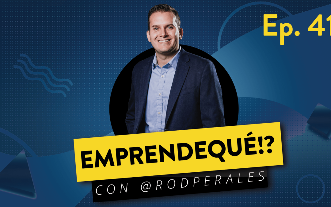 Ep. 41: Más Allá del Éxito – Con Fernando Cázares